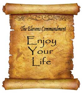 The Eleventh Commandment: Enjoy Your Life